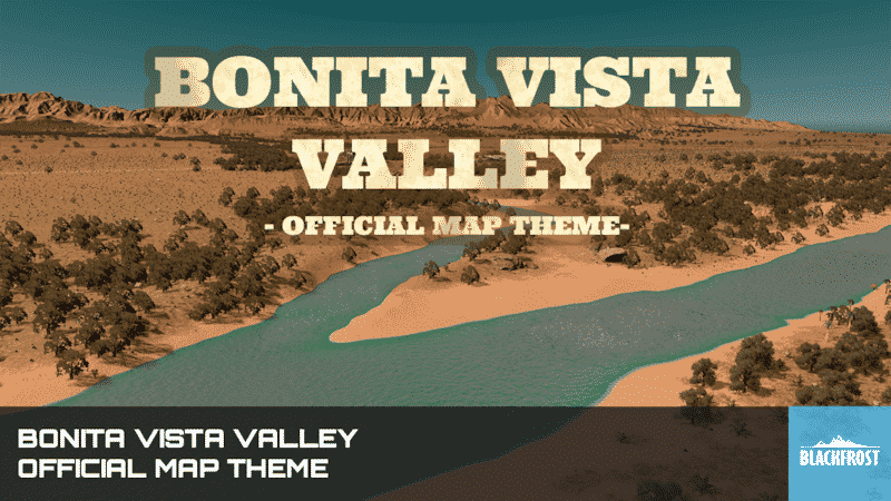 Bonita Vista Valley (Official Map Theme) – Desert Map Theme